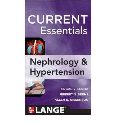 CURRENT Essentials of Nephrology & Hypertension (Lange medical books) (Paperback) - Common