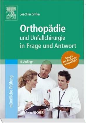 Orthopädie in Frage und Antwort