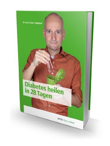 Diabetes heilen in 28 Tagen Rainer Limpinsel pdf online lesen ...