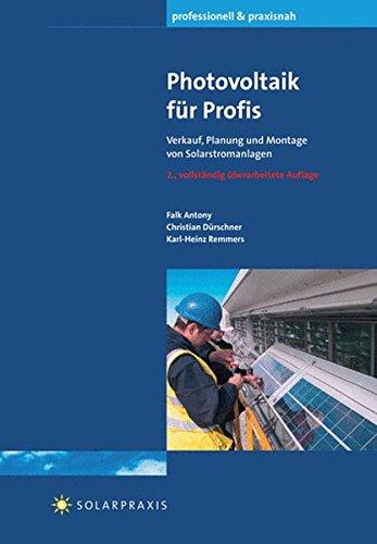 Photovoltaik für Profis: Verkauf, Planung und Montage von Solarstromanlagen