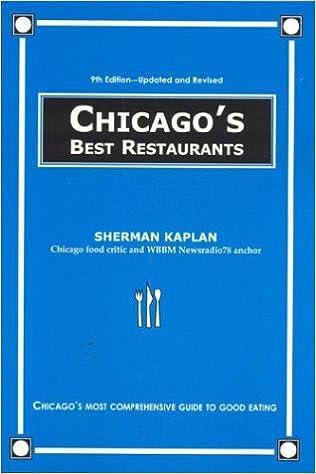 Chicago S Best Restaurants Sherman Kaplan 9781566251563