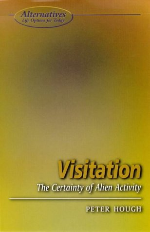 Visitation: The Certainty of Alien Activity (Alternatives) pdf epub