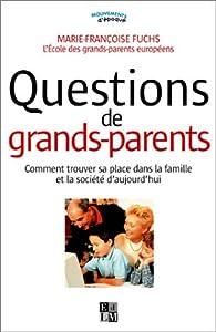 Questions de grands-parents par Marie-Françoise Fuchs