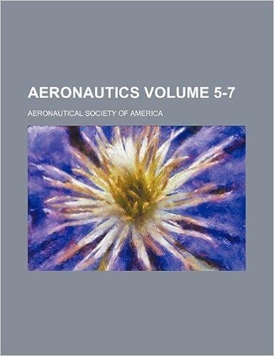 Aeronautics Volume 5-7
