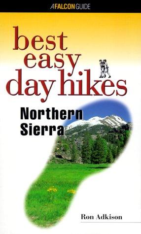 Best Easy Day Hikes Northern Sierra (Best Easy Day Hikes Series) pdf