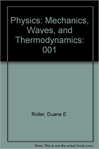 Physics: Mechanics, Waves, and Thermodynamics (Holden-Day