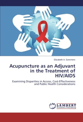 acupuncture-as-an-adjuvant-in-the-treatment-of-hiv-aids-examining-disparities-in-access-cost-effecti