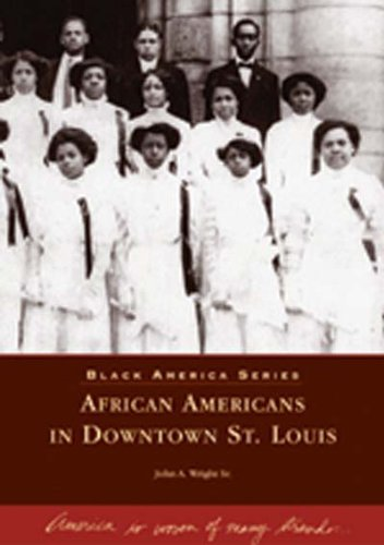 Download African Americans in Downtown St. Louis (MO) (Black America Series) pdf epub