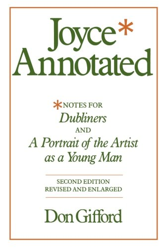 Joyce Annotated: Notes for 'Dubliners' and 'A