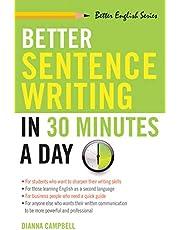 Better Sentence Writing 30 Minday