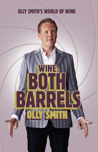 Wine: Both Barrels (Olly's World of Wine)
