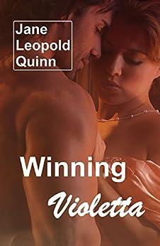 Winning Violetta by [Quinn, Jane Leopold]