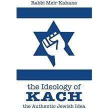The Ideology of Kach