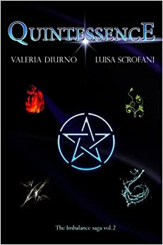 Quintessence: Volume 2 (Imbalance saga)