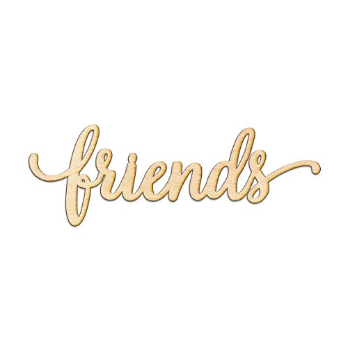 Friends Script Wood Sign Home Decor Wall Art Unfinished Charlie 18