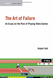 The Art of Failure - An Essay on the Pain of Playing Video Games
