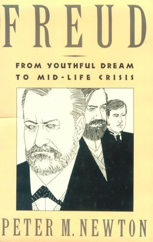 Freud : From Youthful Dream to Mid-Life Crisis ISBN-13 9780898622935