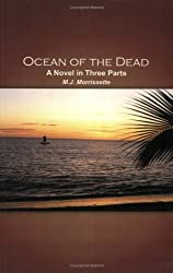 Ocean of the Dead: A Novel in Three Parts