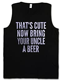 THAT'S CUTE NOW BRING YOUR UNCLE A BEER VEST TANK TOP – That is Onkel Bier Fun