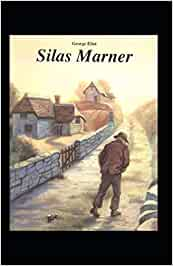 Silas Marner (Classics illustrated)