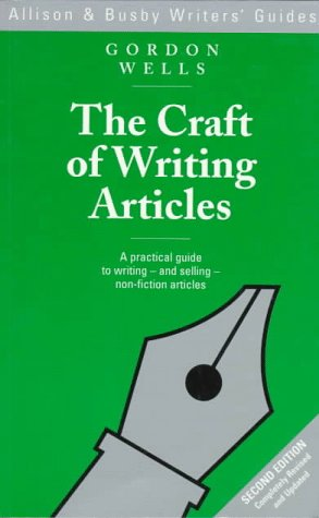 The Craft Of Writing Articles  Allison And Busby Writers' Guides