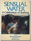 Sensual Water, Bernard Barber, 0809277727
