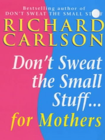 Dont Sweat The Small Stuff In Love Ebook