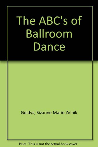 The ABC's of Ballroom Dance by Brand: Kendall Hunt Pub Co