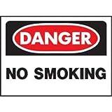 HY-KO PRODUCTS 515 DANGERNOSMOKE OSHA SIGN