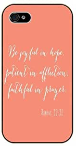 Be joyful in hope, patient in affliction, faithful in prayer - Romans 12:12 - Bible verse iPhone 5 / 5s black plastic case