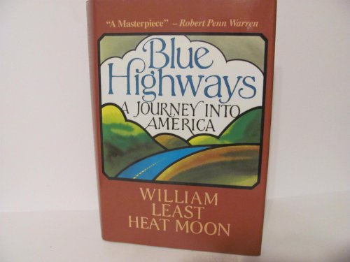 Blue Highways: A Journey into ()