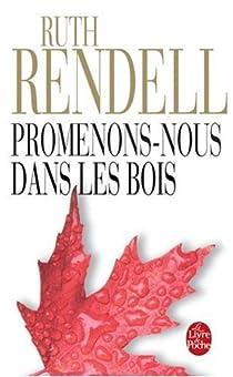Promenons-nous dans les bois par Rendell