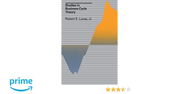 Studies in business cycle theory mit press robert e lucas jr studies in business cycle theory mit press robert e lucas jr 9780262620444 amazon books fandeluxe Image collections
