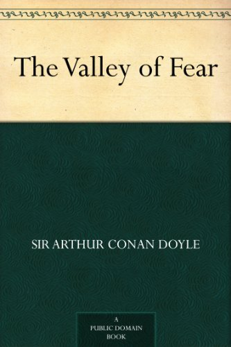 The Valley of Fear (Sherlock Holmes Book 7)