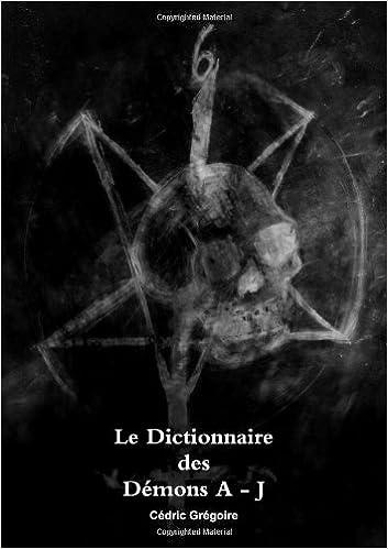 Téléchargement gratuit de livres audio pour ipod Le Dictionnaire des Démons A - J (volume 1) en français 1445742284