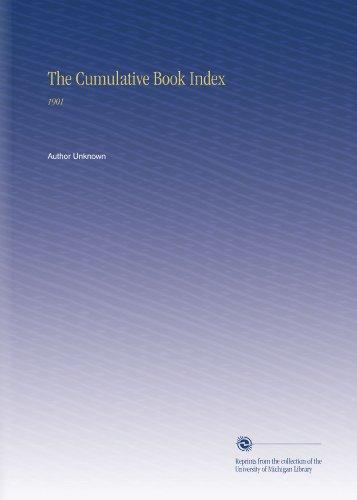 The Cumulative Book Index: 1901