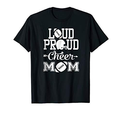 Loud Proud Cheer Mom Football Shirt Cheerleader Mom - Shirt Cheerleader Mom