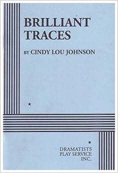 BRILLIANT TRACES, reviewed by David Cruz-Chevez