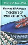 The Quest of Simon Richardson, Dorothy Richardson, 0708917143