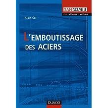 EMBOUTISSAGE DES ACIERS (L')