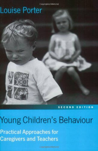 Young Children?s Behaviour: Practical Approaches for Caregivers and Teachers