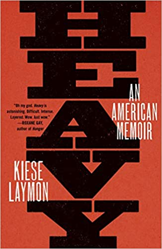 Book Cover: Heavy: An American Memoir by Kiese Laymon