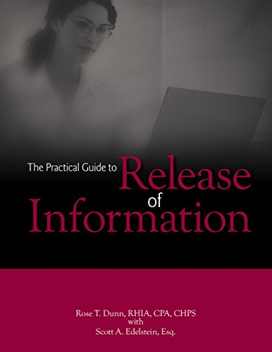 The Practical Guide to Release of Information