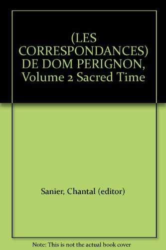 les-correspondances-de-dom-perignon-volume-2-sacred-time