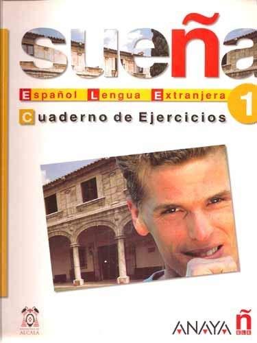 Suena 1: Espanol Lengua Extranjera- Cuaderno de Ejercicios (Spanish Edition)