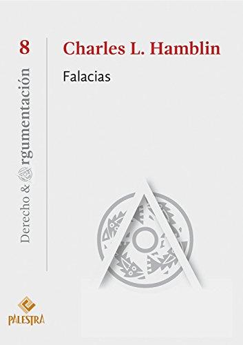 Falacias (Derecho & Argumentación nº 8) (Spanish Edition)