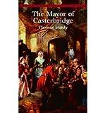 The Mayor of Casterbridge, Thomas Hardy, 0393044599