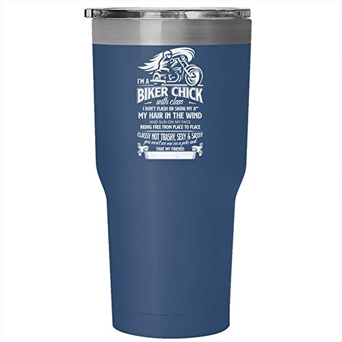 I'm A Biker Chick With Class I Don't Flash Tumbler 30 oz Stainless Steel, My Hair In The Wind And Sun On My Face Travel Mug, Gift for Outdoor Activity -