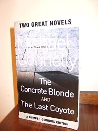 book cover of The Concrete Blonde / The Last Coyote