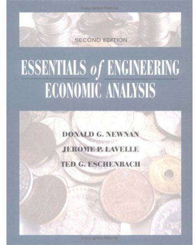 Essentials of Engineering Economic Analysis